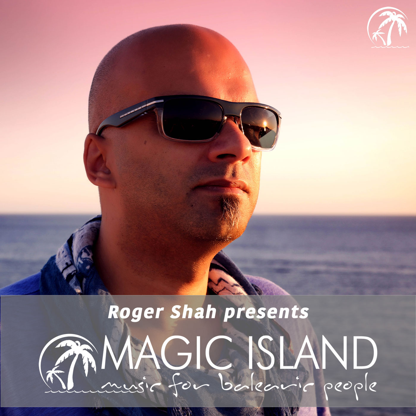 Roger Shah Presents Magic Island - Episode 581